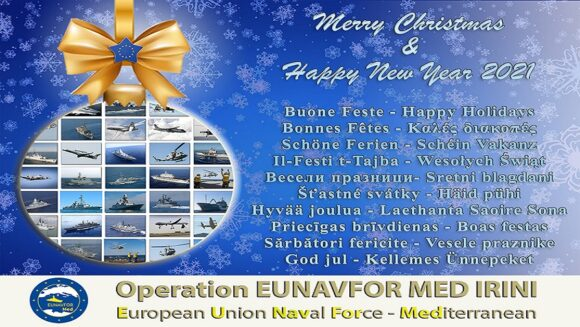 Merry Christmas from all the women and men of the International staff engaged in Operation EUNAVFORMED IRINI