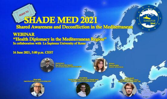 "Road to Shade Med 2021, webinar on ""Health Diplomacy in the Mediterranean Region"""